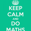 Keep calm and do maths 21 257x300